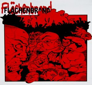 Flächenbrand - Area conflagration: german hardcore 1993-2003 (digipack-cd)