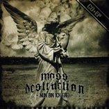 Mass Destruction - Nun bin ich frei - EP + CD