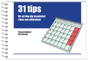 31 tips to increase your creativity (Swedish)