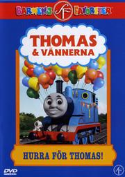 Thomas & Vännerna - Hurra För Thomas!