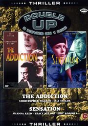 Addiction / Sensation