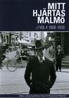 Mitt Hjärtas Malmö - Volym 4 1908-1936