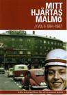 Mitt Hjärtas Malmö - Volym 6 1964-1987