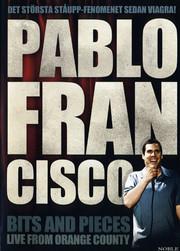 Pablo Francisco - Bits and Pieces