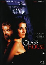 Glass House 2