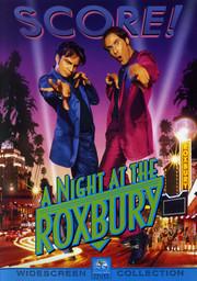 A Night At the Roxbury (Begagnad)