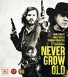 Never Grow Old (Blu-ray)