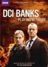 DCI Banks - Playing With Fire