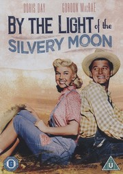 By the Light of the Silvery Moon (ej svensk text)