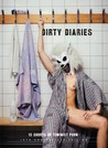 Dirty Diaries (10th Anniversary Edition)