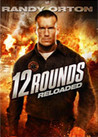 12 Rounds - Reloaded
