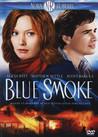 Blue Smoke - Mördande Hetta