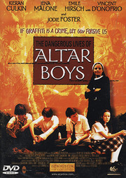 Dangerous Lives of Altar Boys