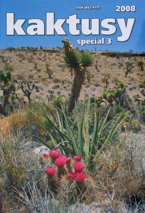 Die Kakteen des amerikanischen Südwestens - Kaktusy 2008 3