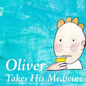 Oliver Takes His Medicine