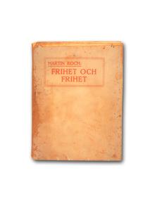 Koch, Martin: Frihet och frihet.