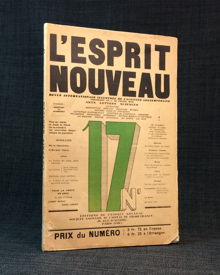 Ozenfant, Amedée (1886-1966) & (Le Corbusier[Charles-Édouard Jeanneret]) (1887-1965): L'Esprit nouveau. Revue illustrée de l'activité contemporaine. 17.