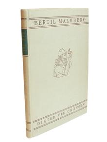 Malmberg, Bertil: Dikter vid gränsen. [...] Tredje upplagan.