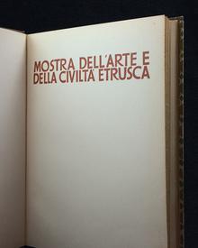 Pallottino, Massimo (ed.): Mostra dell'arte e della civiltà etrusca. Aprile-Giugno 1955. Milano - Palazzo Reale.