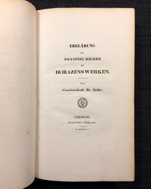 Horatius / Horace   Sickler, Friedrich Karl Ludwig Erklärung der dreissig Bilder zu Horazens Werken.