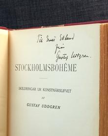 (Högstedt, Arthur) (Öland 1877-1942 Stockholm) - Gustaf Uddgren: Stockholmsbohême. Skildringar ur konstnärslifvet.