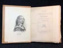 (Kristina, Queen) - [Burenstam, Carl]: La reine Christine de Suède a Anvers et Bruxelles 1654-1655.