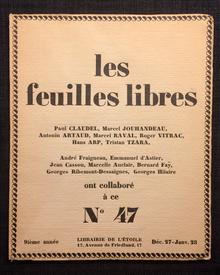 Tzara, Tristan & Jean (Hans) Arp & Paul Claudel & Marcel Jouhandeau & Antonin Artaud & Marcel Raval & Roger Vitrac: Les Feuilles Libres. N° 47. Décembre 27-Janvier 28.