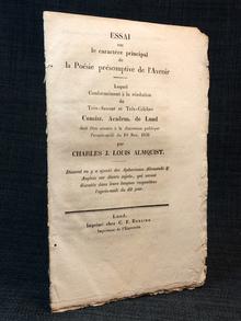 Almquist, Carl Jonas Love: Essai sur le caractère principal de la poésie présomptive de l'avenir. [...] par Charles J. Louis Almquist. Dûment on y a ajouté-des aphorismes allemands & anglais sur divers sujets, qui seront discutés dans leurs langues respectives l'après-midi du dit jour.