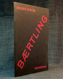 (Bærtling, Olle) (Halmstad 1911-1981 Stockholm) - Sigurd Schultz: Bærtling. Galerie Hybler Copenhague. Février-Mars 1963.