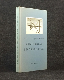 Johnson, Eyvind: Vinterresa i Norrbotten.