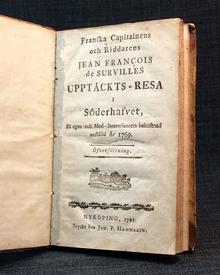 (Surville) - Forster, Johann Georg Adam: Franska capitainens och riddarens Jean François de Survilles upptäckts-resa i Söderhafvet. […] Öfversättning.