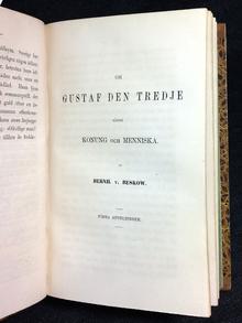 (Gustav III) - Beskow, Bernhard von: Om Gustaf III såsom konung och menniska. 1-5.