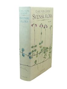 Linné, Carl von: Svensk flora. Flora Svecica.