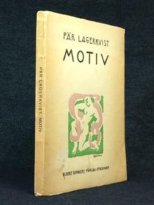 Lagerkvist, Pär: Motiv.