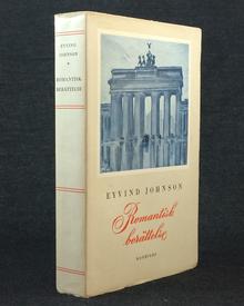 Johnson, Eyvind: Romantisk berättelse.