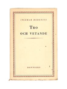 Hedenius, Ingemar: Tro och vetande.