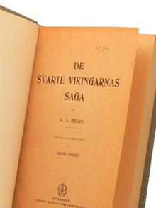 Melin, K. A.: De svarte vikingarnas saga. [...] Med 29 illustrationer av Viktor Andrén.