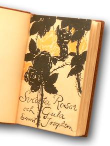 Josephson, Ernst: Svarta rosor och gula.