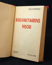 Andersson, Dan: Kolvaktarens visor.