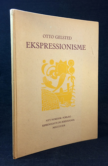 Gelsted, Otto: Ekspressionisme.