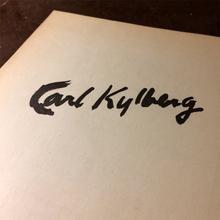(Kylberg, Carl) (Fridene 1878-1952 Stockholm): Carl Kylberg. Liljevalchs konsthall 20 april-12 maj 1946.