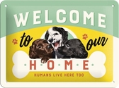Metal sign - Welcome to our home