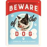 Metal sign - Beware of the dog