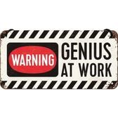 Metal sign - Genius at work
