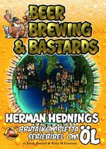 Herman Hedning - Beer, Brewing & Bastards