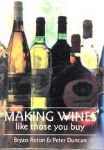 Making Wines Like Those You Buy