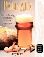 Pale Ale - History, Brewing Techniques, Recipes [Second Edition]
