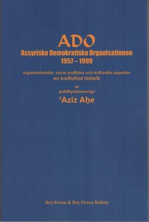 ADO Assyriska Demokratiska Organisationen 1957-1999