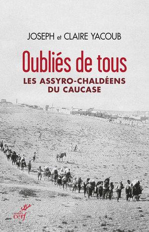 Oubliés de tous Les assyro-chaldéens du caucase