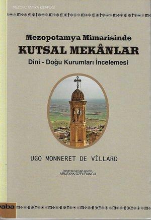 Mezopotamya Mimarisinde Kutsal Mekanlar: Dini - Doğu Kurumları İncelemesi